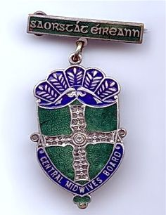 Central Midwives Board badge, Ireland.
