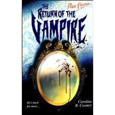 The Return of the Vampire (Point Horror) - Used to love Point Horror! This was one of my favourite!