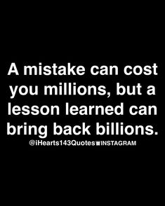 . #learn #mistake #lesson