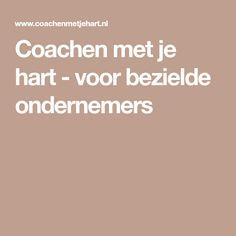 Coachen met je hart - voor bezielde ondernemers