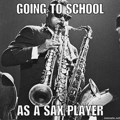 Oh so you play alto sax? Well here is a flute a baritone sax a clarinet and auditions are next week #bigband #jazz #music #legend #memes #funnymemes #meme #piano #pauldesmond #saxophone #drummer #tenor #trumpet #trombone #instagram #instagood #vibe #musician #college #share #follow #followme #tagforlikes #picoftheday #photoofday #igers #instapic #instadaily #instamusic by jazzmemes_