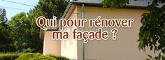 A qui faire appel pour rénover votre façade ? Nos conseils sur notre blog Tendance-Travaux.fr