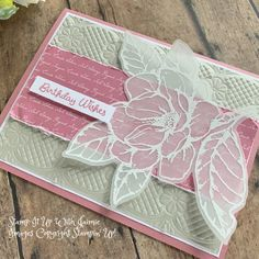 Best 12 Stampin' Up! Good Morning Magnolia Embossed Flower – Stamp It Up with Jaimie Birthday Gifts For Teens, Happy Birthday Cards, Teen Birthday, Birthday Wishes, Flower Stamp, Flower Cards, Penny Black, Karten Diy, Magnolia Stamps
