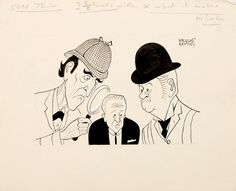 Sherlock Holmes and Dr Watson investigate David Frost. Sherlock Holmes, with magnifying glass, and Dr Watson investigate the mysterious rise of the young David Frost, host of That Was The Week That Was.    Sheet size: 152 × 189 mm. Pen and ink on wove paper. Stamped on verso for publication in the Sunday Telegraph.