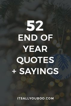 Let's celebrate the end of 2019 with 52 Inspirational End of Year Quotes and Sayings. Move forward into 2020 with these short motivational happy new year quotes and encouragement to make it the best year yet. End Of Year Quotes, Ending Quotes, Happy New Year Quotes, Quotes About New Year, Quotes For Him, Happy Quotes, Be Yourself Quotes, Quotes To Live By, New Year's Quotes