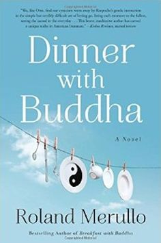 Dinner with Buddha : Some of you may remember Otto Ringling from the earlier installments of this quirky series from Roland Merullo. After losing his wife in the second book in this series (called, you guessed it, Lunch with Buddha), Roland is still grappling with the meaning of his own pain. In his search for answers, he goes to a retreat in North Dakota. Merullo's novels are certainly unconventional–few authors marry earnest religious discussion with plot arc in this way...