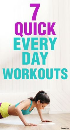 7 Quick Everyday Workouts so you can get back to your busy schedule. #fitness #workouts #weightloss #fit