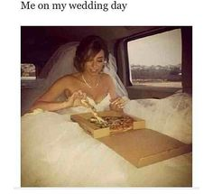 I can relate, on my wedding day I was driven through a McDonald's drive thru for fries and Coke. On the way to the wedding lol. Chill, Happy End, Dream Wedding, Wedding Day, Wedding Stuff, Wedding Dreams, Wedding Bells, Perfect Wedding, Wedding Photos