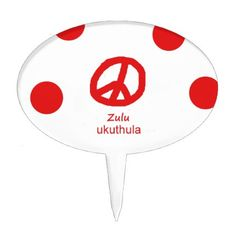 #Zulu Language And Peace Symbol Design Cake Topper - #country gifts style diy gift ideas