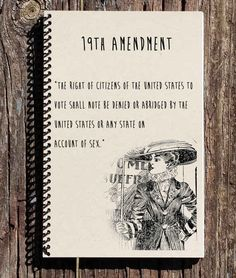 women s suffrage in the th amendment was added to the  19th amendment notebook