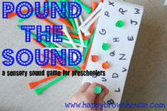 Pound the Sound: a sensory sound game for preschoolers from Happy Brown House