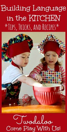 Building Language in the Kitchen- tips for using cooking to stimulate language in toddlers and young children, also has a roundup of 12 kid-friendly recipes!