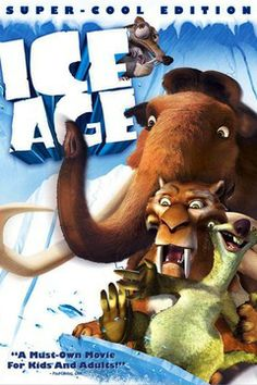 Ice Age - one of the best animated movies ever!