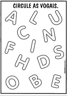 Atividades com vogais - Circule as vogais                                                                                                                                                      Mais Kindergarten Math Worksheets, Preschool Learning Activities, Worksheets For Kids, Preschool Crafts, Lorem Ipsum, Homeschool, Teaching, Writing, Jesus Loves