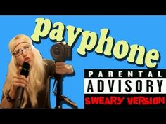 PayPhone - Walk off the Earth (Explicit Lyrics) - Maroon 5 Cover <<< there's a clean version too, just click the button in the right-hand corner >>>
