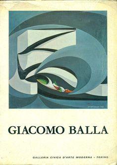 Giacomo Balla. Torino,  Galleria Civica d'Arte Moderna,  1963
