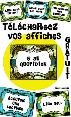 Affiches prêtes à imprimer pour vos 5 au Quotidien. French Teaching Resources, Teaching Activities, Teaching French, Kindergarten Games, Teaching Ideas, French Classroom, School Classroom, Classroom Ideas, Literacy Cafe
