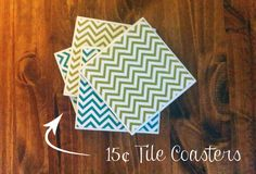 DIY 15 cent coasters and check out this brand new blog - FoxyChirp.com    not that I ever use coasters, but gives me ideas for other things.