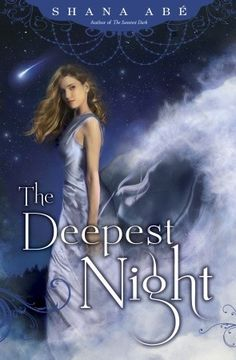 #CoverReveal The Deepest Night (The Sweetest Dark #2)  by Shana Abé. Coming 8/13/13