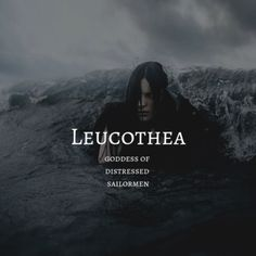 greek myth / leucothea leucothea / goddess of distressed sailormen Unusual Words, Rare Words, Unique Words, Female Character Names, Female Names, Pretty Names, Cute Names, Baby Names, Greek Mythology Gods