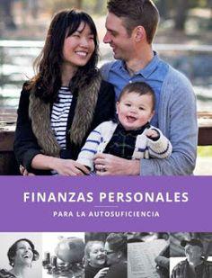 Sirvamos Unidas Sociedad de Socorro SUD Mexico: Finanzas Personales para la Autosuficiencia