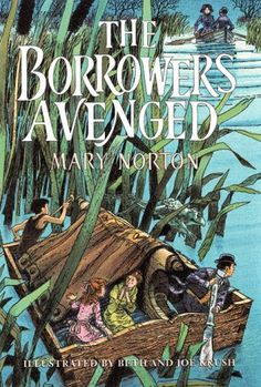 The Borrowers Avenged (The Borrowers #5) by Mary Norton