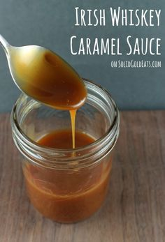 Six St. Patrick's Day Recipes - Irish Whiskey Caramel Sauce - Solid Gold Eats