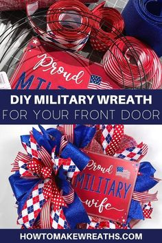 Proud wife military wreaths are a great way to show your pride in America. These DIY projects can be made with deco mesh, ribbons, wire frame, and a proud military wife sign. Patriotic Wreath, Patriotic Decorations, 4th Of July Wreath, Wire Wreath, Frame Wreath, Wreaths For Front Door, Door Wreaths, Military Wreath, Wood Burning Tool