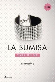 'La sumisa' (Sumisión I), de Tara Sue Me.