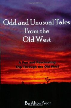 Download free Odd and Unusual Tales from the Old West pdf