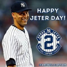 Derek Jeter Day. #Re2pect #FarewellCaptain #DerekJeter #Jeter #MrNovember. 9-7-14