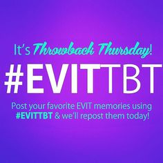You have all of those #EVITSelfies on your phone! Why not share them?  . SHARE your best #EVIT memories by using #EVITTBT on Instagram or Twitter. We'll repost them today! #WeAreEVIT