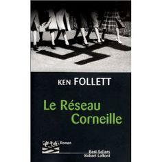 Le Réseau Corneille - Ken Follett