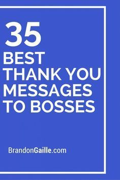 21 Perfect Thank You Messages to Bosses | Boss, Messages and Cards
