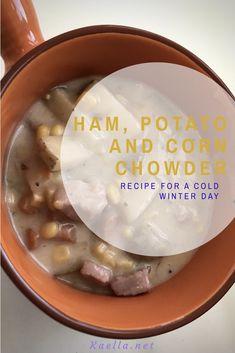 Ham, Potato and Corn Chowder Soup