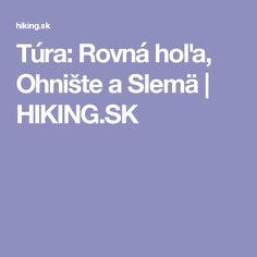 Túra: Rovná hoľa, Ohnište a Slemä | HIKING.SK