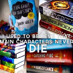 I used to think this. That was before I read divergent, and hunger games, and fault in our stars, and like, every other good book in this world...