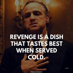A mafia head is generally seen as the bad guy. But you can't help feeling awed by the powerful character of Don Corleone. Badass Quotes For Guys, Man Up Quotes, Mob Quotes, King Quotes, Joker Quotes, Sassy Quotes, Good Life Quotes, Qoutes, Attitude Quotes