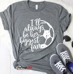 Soccer Mom Shirt Ill always be her biggest fan - Mom Shirt - Ideas of Mom Shirt - Soccer shirt Soccer Fan Soccer Soccer T-Shirt Game Day Shirt Sports Tee Soccer Spirit Wear Womens clothing Soccer Tee Gift for Mom Soccer Mom Tshirts, Soccer Mom Outfits, Football Outfits, Sports Shirts, Soccer Clothes, Kids Soccer, Soccer Fans, Soccer Banquet, Game Day Quotes