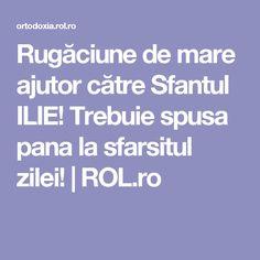 Rugăciune de mare ajutor către Sfantul ILIE! Trebuie spusa pana la sfarsitul zilei! | ROL.ro