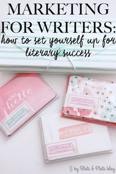 Blots & Plots:Marketing for Writers: How to Set Yourself Up for Literary Success - Blots & Plots