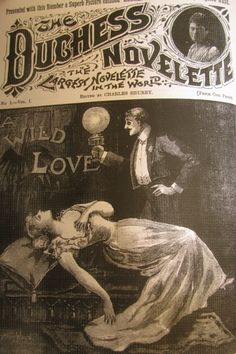 The Duchess Novelette Victorian Life, Victorian London, Victorian Gothic, Penny Dreadful, Vampire Stories, Ghost Stories, Wild Love, Antique Books, Pulp Fiction