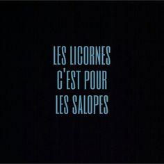 Les licornes c'est pour les salopes #amour #licorne #salope #bonjourmademoisellec