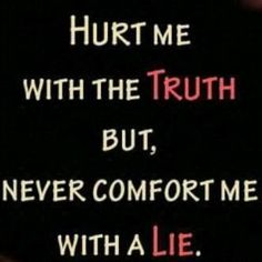 Quotes About Lying And Betrayal | Quotes about truth and lie - Quotes, Love Quotes, Life Quotes and ...