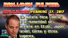 Benjamin Fulford en Español: Febrero 27, 2017