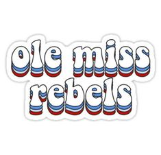 Ole Miss Rebels Sticker Ole Miss Sweatshirt, College Crafts, Ole Miss Rebels, Hydro Flask, Sticker Ideas, Lock Screens, Long Hoodie, Colleges, College Life