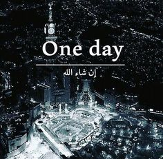 In sha Allah 🤲❤ Islamic Qoutes, Islamic Images, Islamic Messages, Islamic Inspirational Quotes, Islamic Pictures, Mecca Islam, Mecca Kaaba, Islam Quran, Mecca Wallpaper