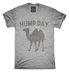 Funny Hump Day T-Shirts, Hoodies, Tank Tops