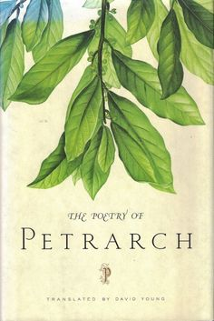 The poetry of Petrarch.