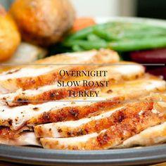Overnight Slow Roast Turkey Recipe #12DaysOf Thanksgiving - Saving You Dinero